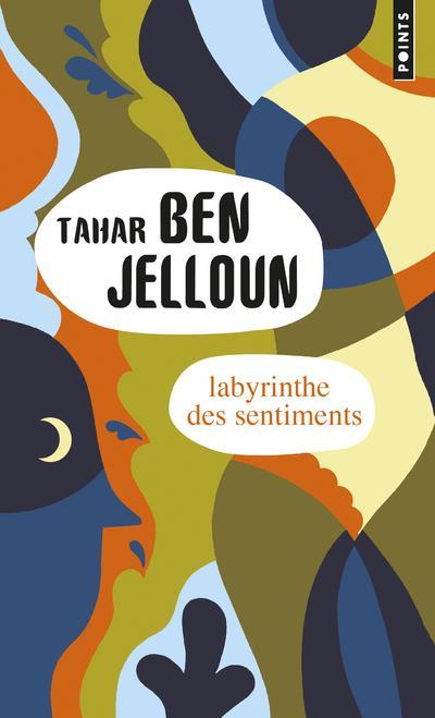 LABYRINTHE DES SENTIMENTS BEN JELLOUN TAHAR Points