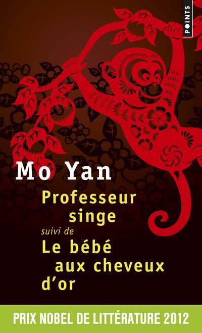 PROFESSEUR SINGE  -  LE BEBE AUX CHEVEUX D'OR