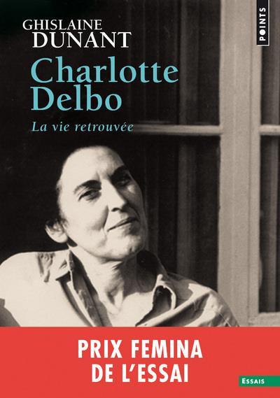CHARLOTTE DELBO  -  LA VIE RETROUVEE