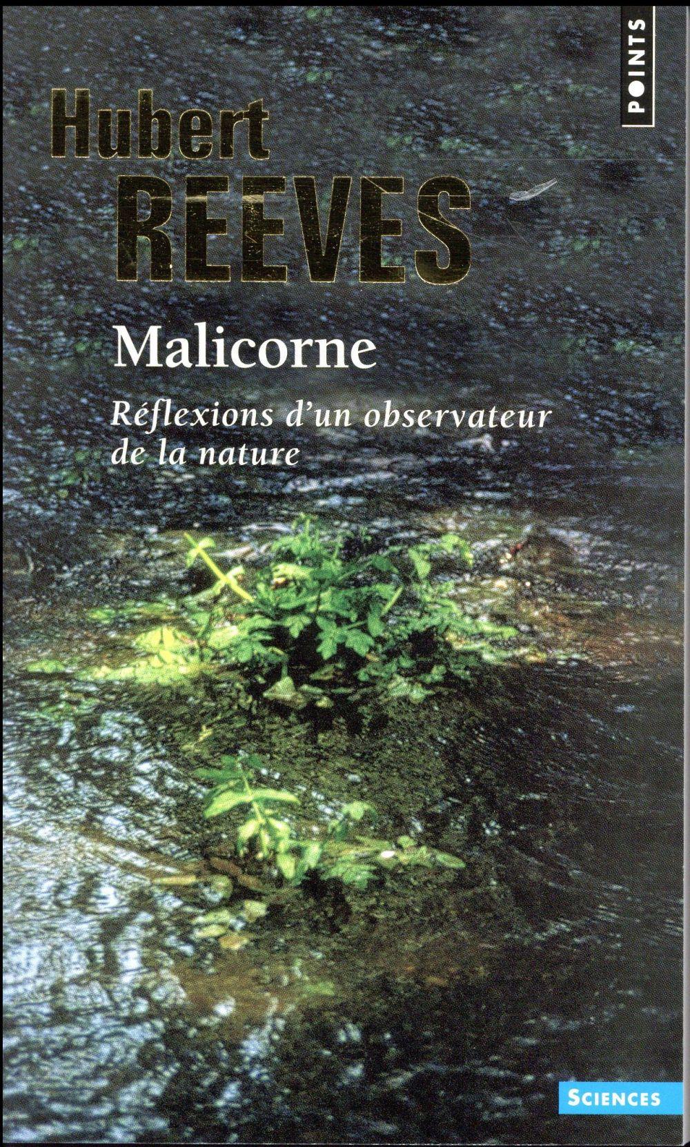 MALICORNE - REFLEXIONS D-UN OBSERVATEUR DE LA NATURE