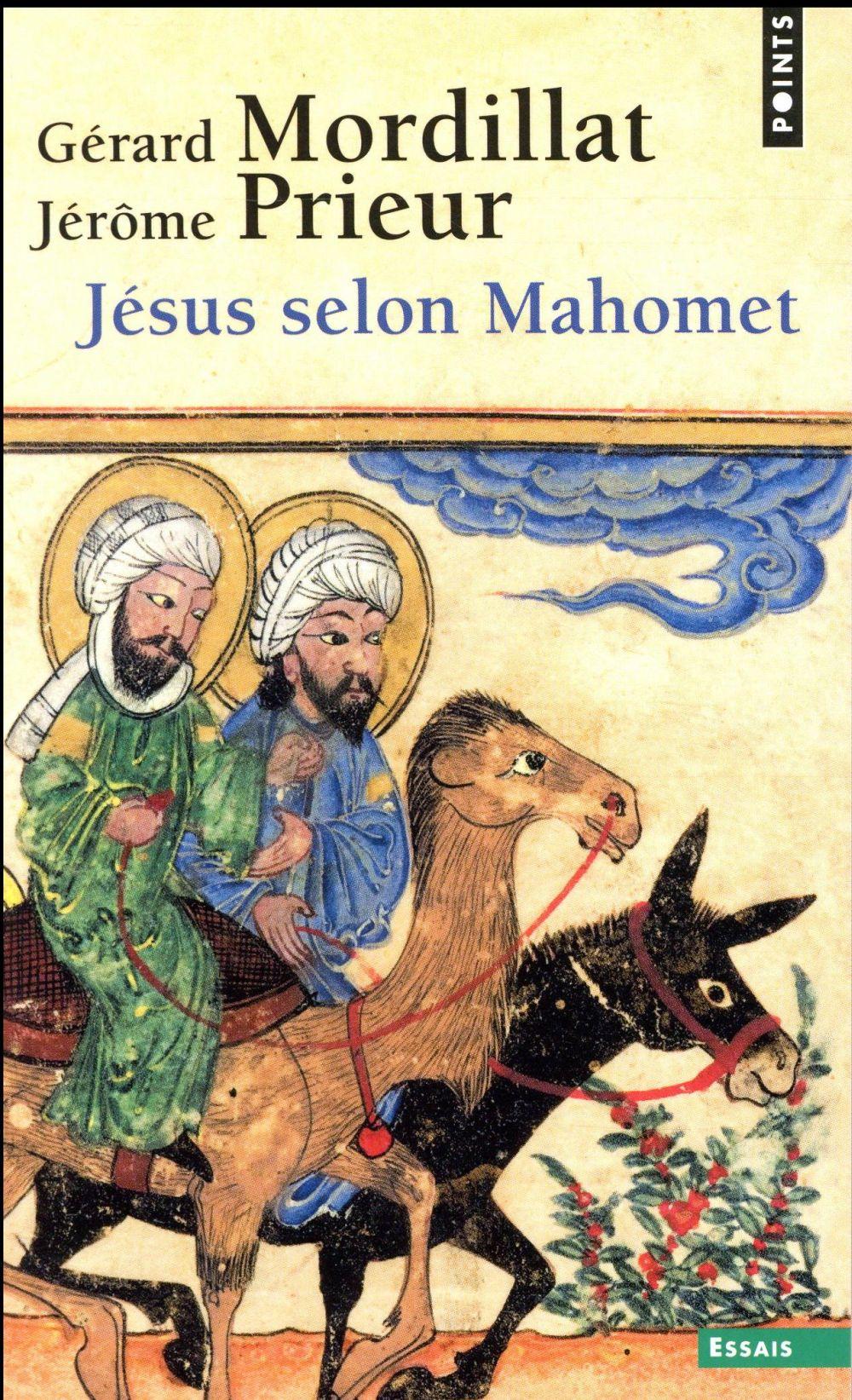JESUS SELON MAHOMET MORDILLAT GERARD POINTS
