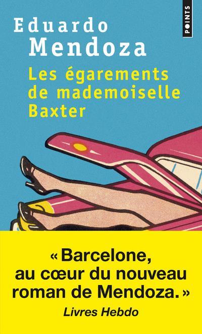 EGAREMENTS DE MADEMOISELLE BAXTER