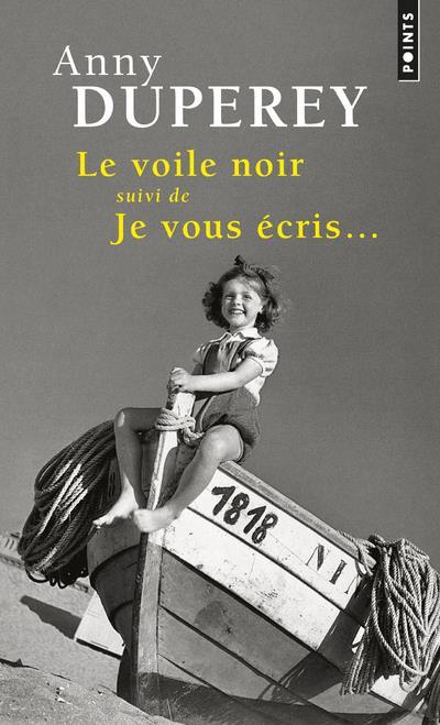Duperey Annie - LE VOILE NOIR  -  JE VOUS ECRIS...