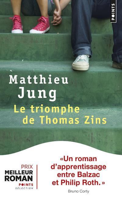 LE TRIOMPHE DE THOMAS ZINS JUNG MATTHIEU POINTS