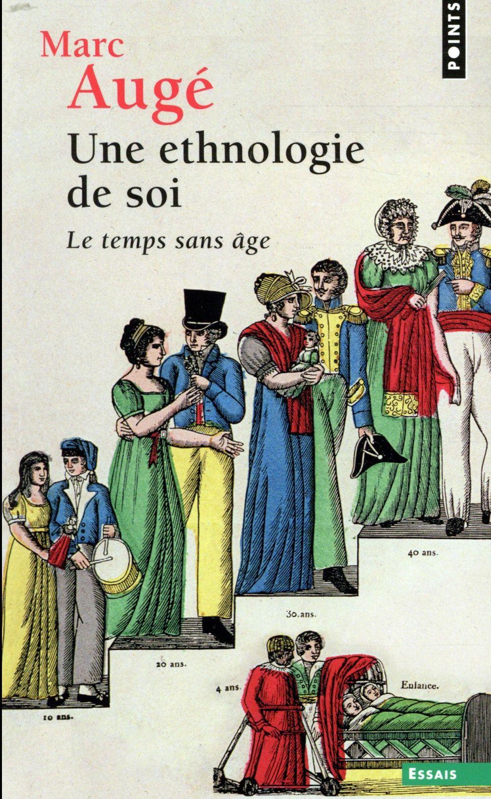 UNE ETHNOLOGIE DE SOI - LE TEMPS SANS AGE