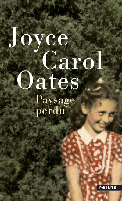 PAYSAGE PERDU OATES, JOYCE CAROL POINTS