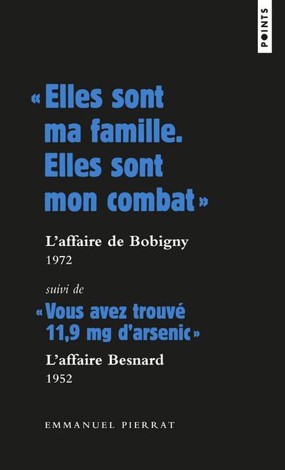 ELLES SONT MA FAMILLE, ELLES SONT MON COMBAT  : L'AFFAIRE DE BOBIGNY, 1972