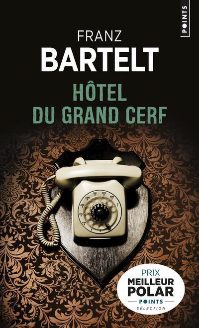 HOTEL DU GRAND CERF BARTELT FRANZ POINTS