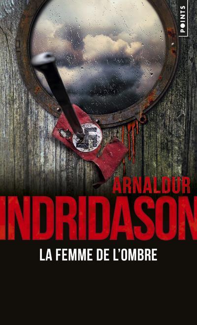 LA FEMME DE L'OMBRE INDRIDASON ARNALDUR Lgdj
