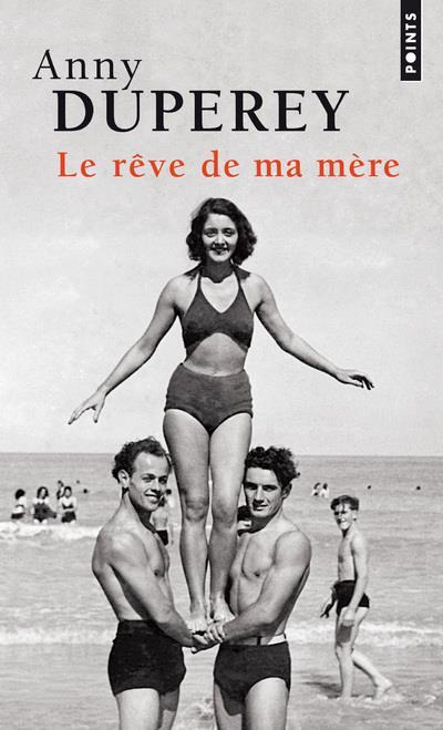 - LE REVE DE MA MERE