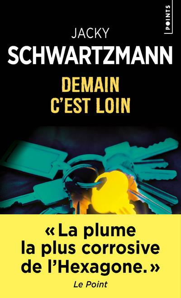 DEMAIN C-EST LOIN SCHWARTZMANN JACKY POINTS
