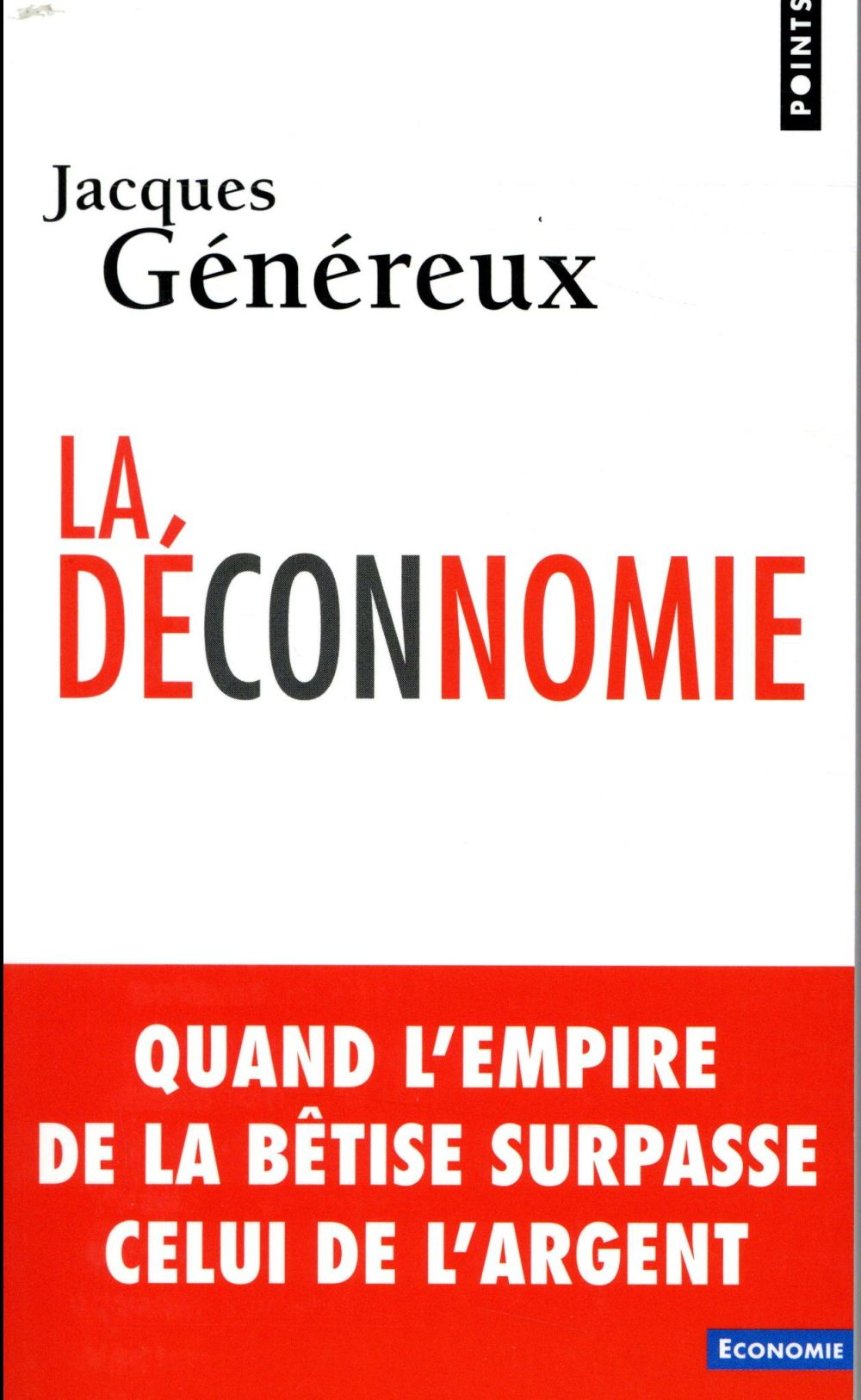 LA DECONNOMIE  POINTS