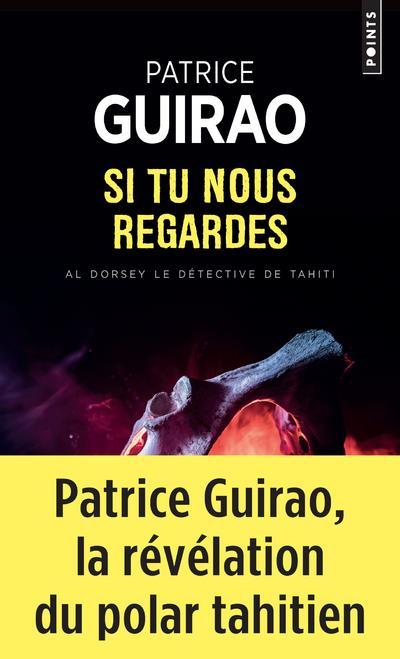 AL DORSEY, LE DETECTIVE DE TAHITI  -  SI TU NOUS REGARDES GUIRAO, PATRICE POINTS