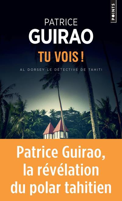 AL DORSEY, LE DETECTIVE DE TAHITI  -  TU VOIS ! GUIRAO, PATRICE POINTS