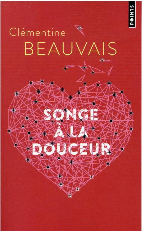 SONGE A LA DOUCEUR BEAUVAIS CLEMENTINE POINTS