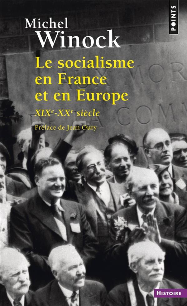 LE SOCIALISME EN FRANCE ET EN EUROPE - (XIXE-XXE SIECLE)