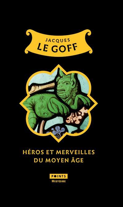 HEROS ET MERVEILLES DU MOYEN AGE (TIRAGE LIMITE)  POINTS