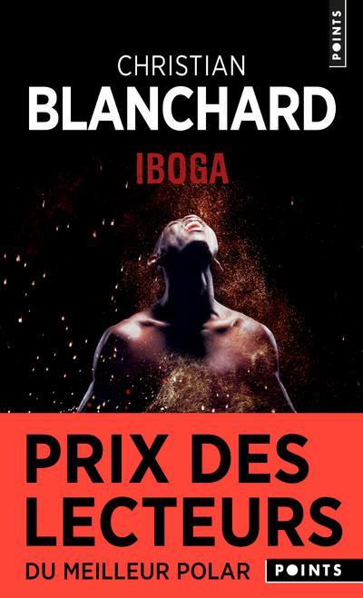 BLANCHARD, CHRISTIAN - IBOGA