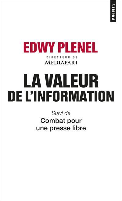 LA VALEUR DE L'INFORMATION  -  COMBAT POUR UNE PRESSE LIBRE