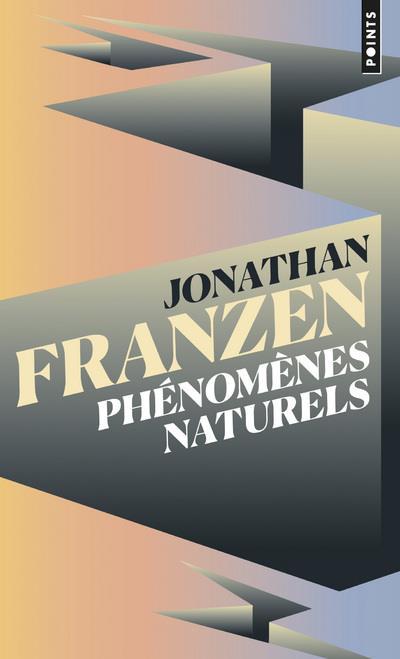 PHENOMENES NATURELS FRANZEN JONATHAN POINTS