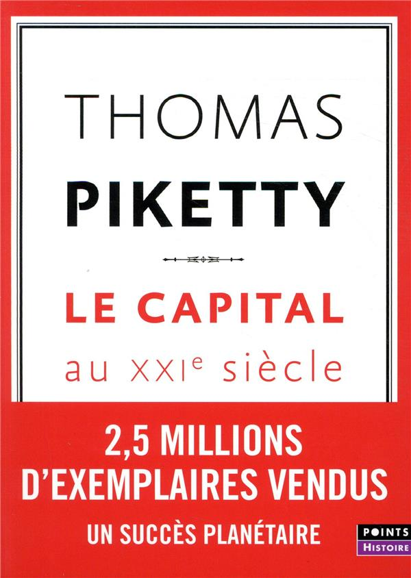LE CAPITAL AU XXIE SIECLE PIKETTY THOMAS POINTS