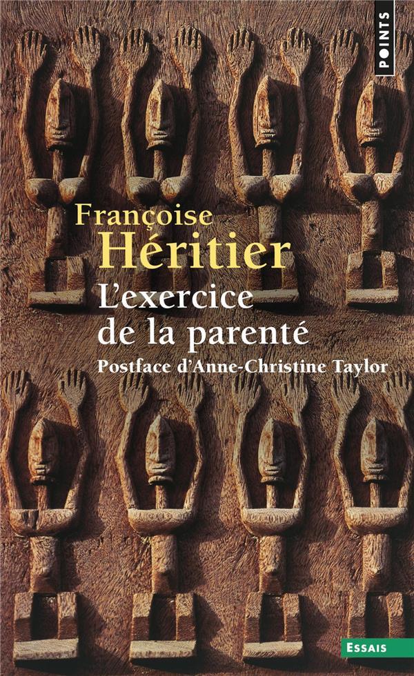 L'EXERCICE DE LA PARENTE HERITIER FRANCOISE POINTS