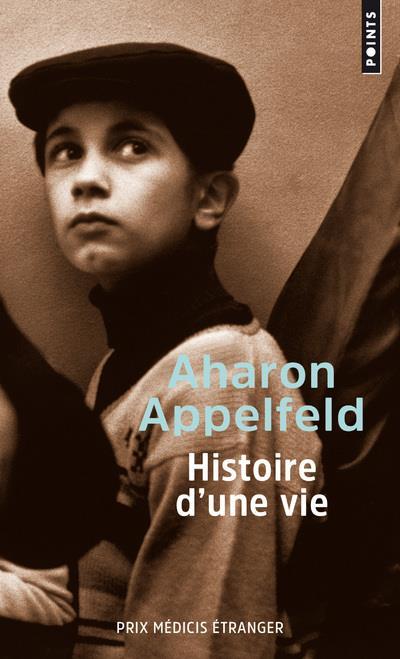 HISTOIRE D-UNE VIE APPELFELD AHARON POINTS