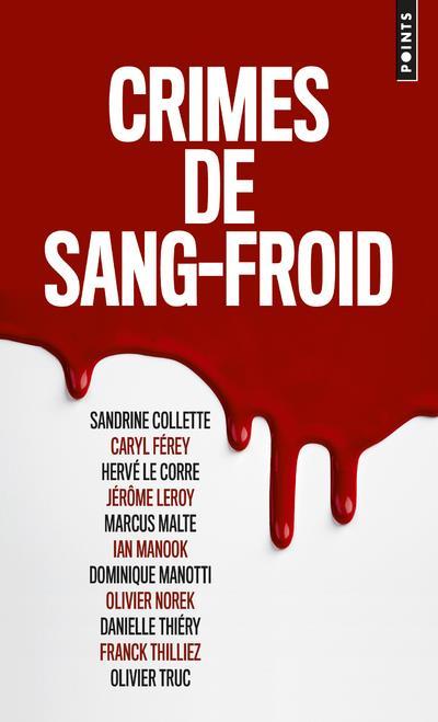 CRIMES DE SANG-FROID THILLIEZ/FEREY/TRUC POINTS