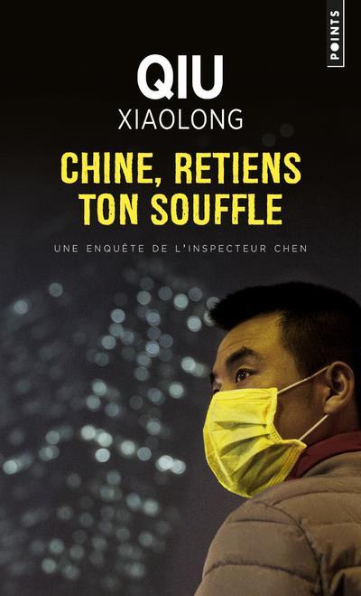 CHINE, RETIENS TON SOUFFLE QIU, XIAOLONG POINTS