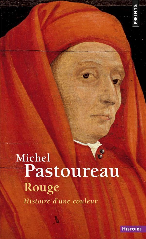 ROUGE. HISTOIRE D-UNE COULEUR