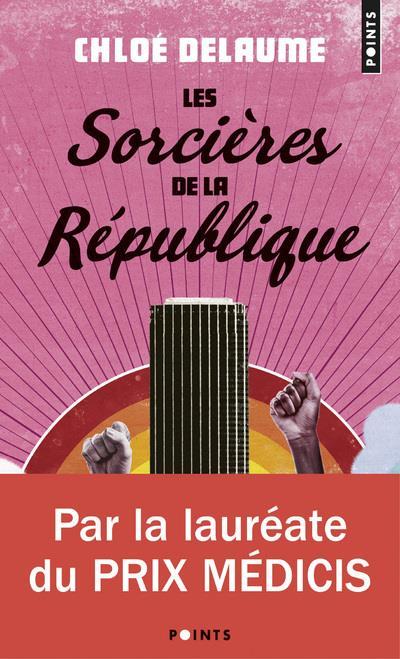 LES SORCIERES DE LA REPUBLIQUE