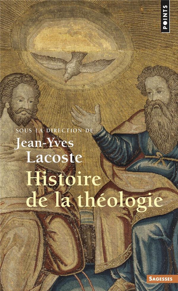 HISTOIRE DE LA THEOLOGIE LACOSTE JEAN-YVES POINTS