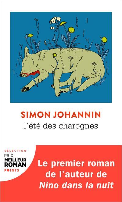 L'ETE DES CHAROGNES JOHANNIN SIMON POINTS