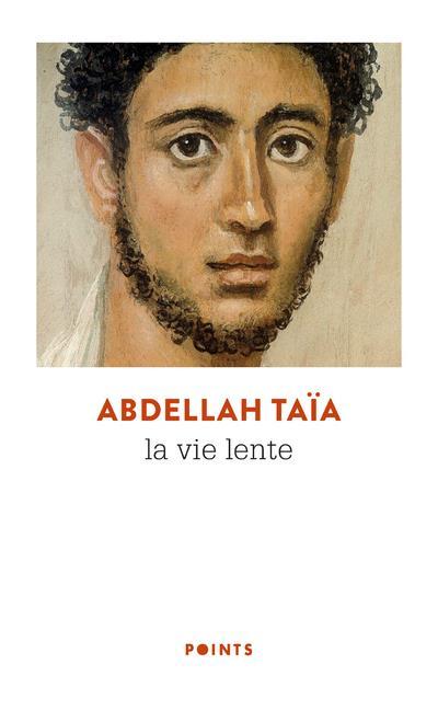 LA VIE LENTE TAIA ABDELLAH POINTS