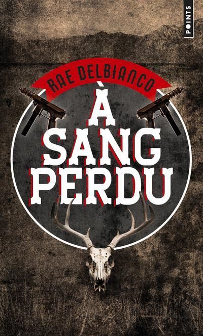 A SANG PERDU DELBIANCO, RAE POINTS