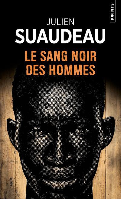 LE SANG NOIR DES HOMMES