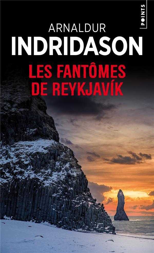 LES FANTOMES DE REYKJAVIK INDRIDASON ARNALDUR POINTS