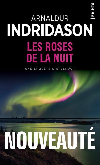 LES ROSES DE LA NUIT INDRIDASON ARNALDUR POINTS