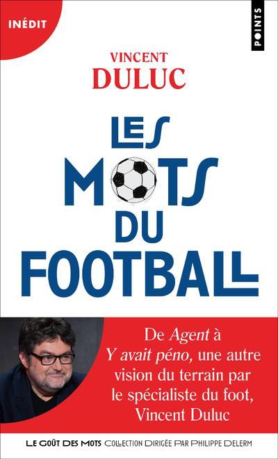 LES MOTS DU FOOTBALL DULUC, VINCENT POINTS