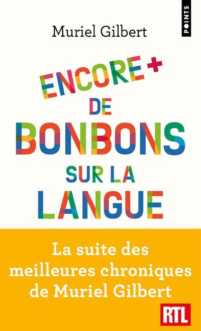 ENCORE PLUS DE BONBONS SUR LA LANGUE  -  LE FRANCAIS N'A PAS FINI DE VOUS SURPRENDRE !