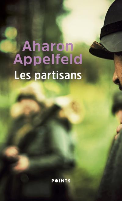 LES PARTISANS APPELFELD AHARON POINTS
