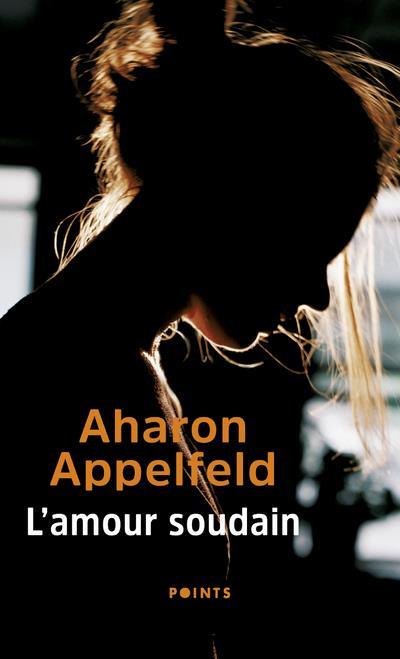 L'AMOUR SOUDAIN APPELFELD, AHARON POINTS