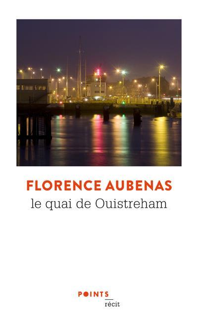 LE QUAI DE OUISTREHAM AUBENAS, FLORENCE NC