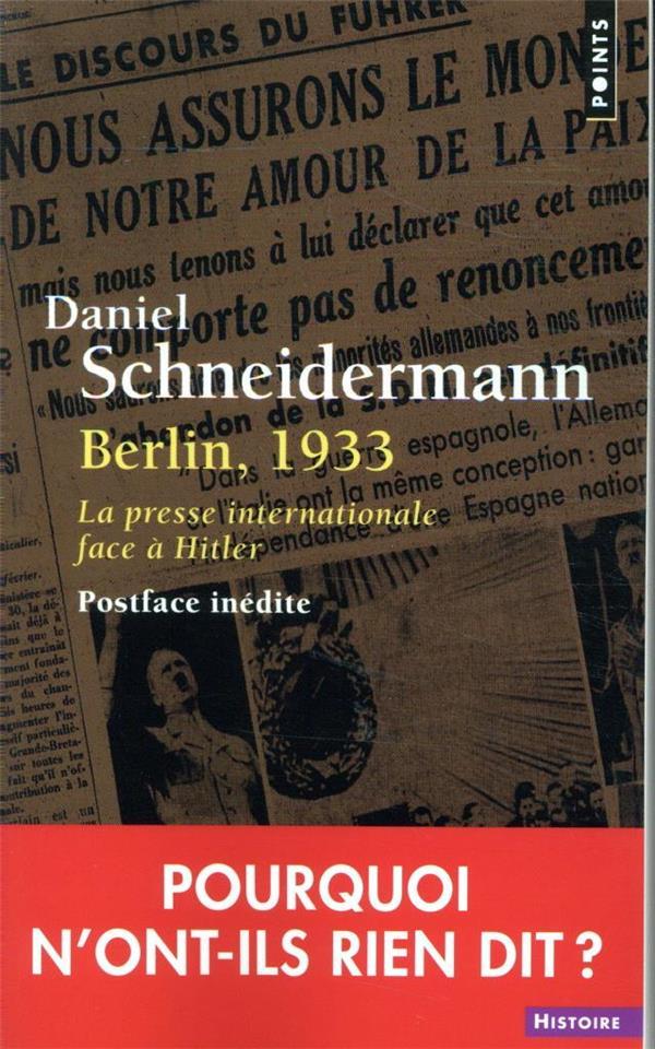 BERLIN, 1933  -  LA PRESSE INTERNATIONALE FACE A HITLER  POINTS