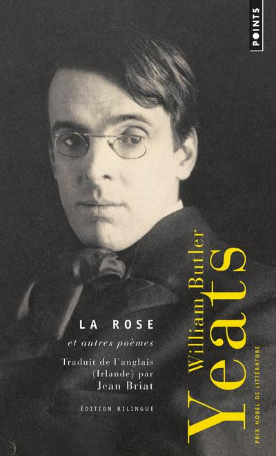 LA ROSE ET AUTRES POEMES BUTLER YEATS WILLIAM POINTS