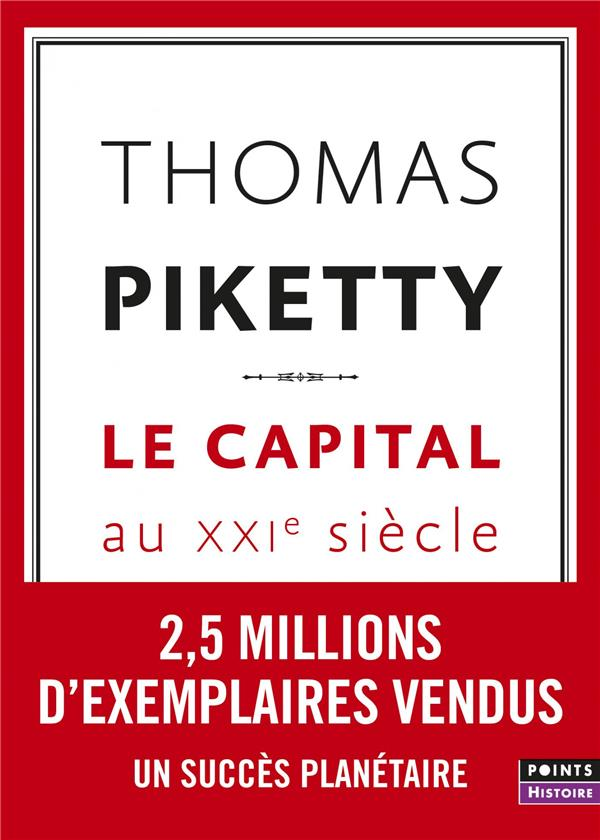 LE CAPITAL AU XXIE SIECLE PIKETTY, THOMAS POINTS