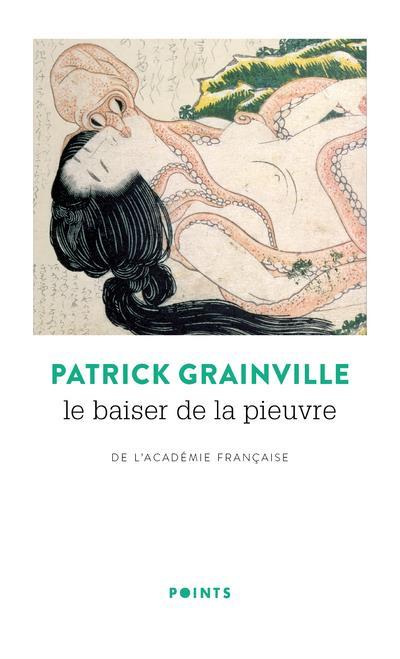 LE BAISER DE LA PIEUVRE GRAINVILLE PATRICK POINTS