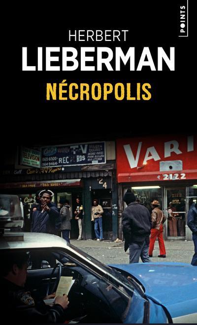 NECROPOLIS LIEBERMAN HERBERT H. POINTS