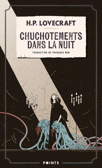 CHUCHOTEMENTS DANS LA NUIT LOVECRAFT H P. POINTS
