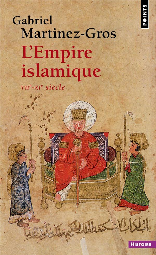 L'EMPIRE ISLAMIQUE  -  VIIE-XIE SIECLE